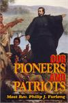 Our Pioneers And Patriots, Most Rev. Philip J. Furlong, # 8099