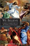 We Believe, Simple Commentary on Catechism Christian Doctrine, # 92913
