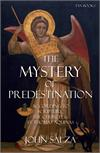 The Mystery of Predestination, by John Salza, # 94768
