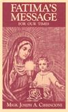 Fatima's Message for Our Times, Msgr. Joseph A. Cirrincione, # 99282