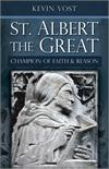 Albert the Great, Champion of Faith and Reason, Kevin Vost, # 99290