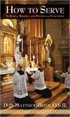 How to Serve, In Simple, Solemn and Pontifical Functions, # 99312