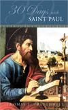 30 Days with St. Paul, By: Thomas J. Craughwell, # 99348